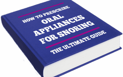 How to prescribe oral appliances for snoring (Ultimate Guide 2020)