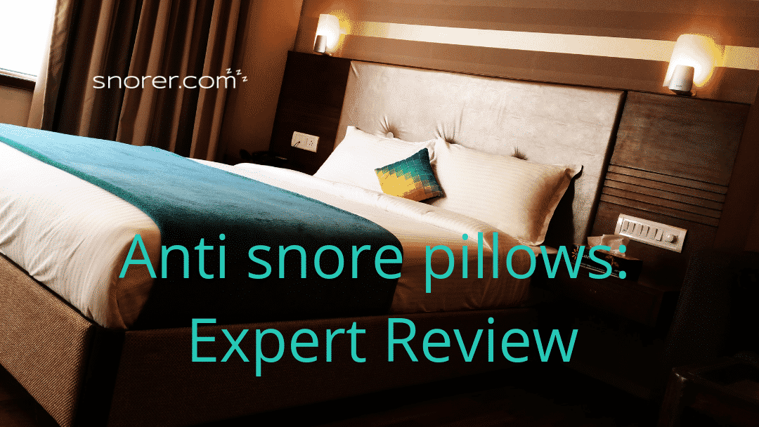 Do Anti Snore Pillows work? (Sleep-Expert Review 2020)